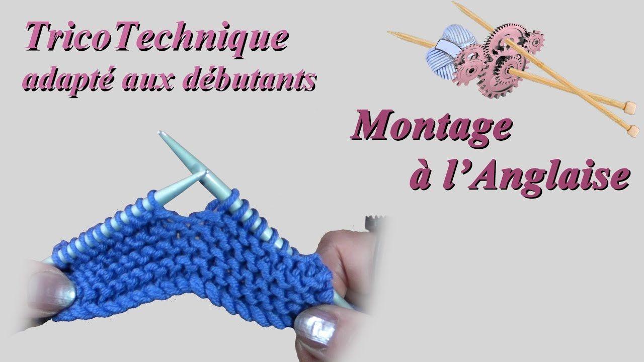 Tricot Pour Debutant Apprendre Le Tricot Montage Des Mailles A L Anglaise Apprendre Le Tricot Tricot Debutant Tricot Tutoriel
