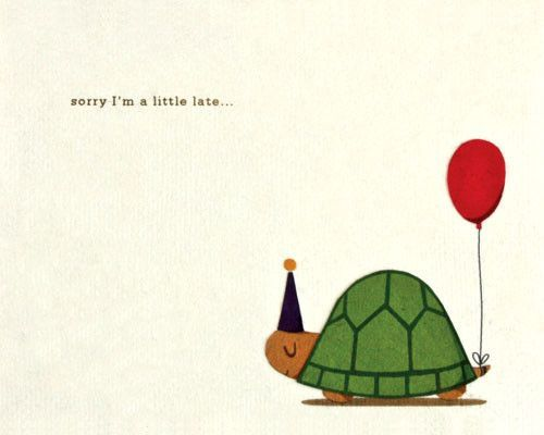Turtle Belated Birthday Card – Late Birthday Greeting