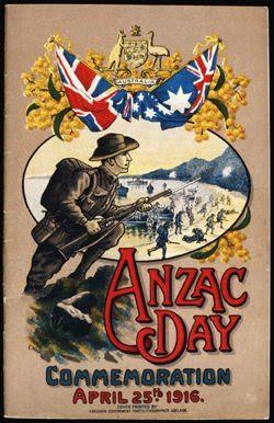 The First Anzac Day 1916 Anzac Day Australia Anzac Day Anzac