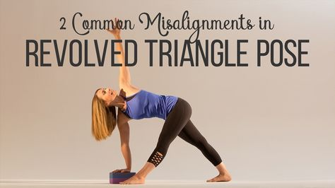 2 common misalignments in revolved triangle pose  yoga