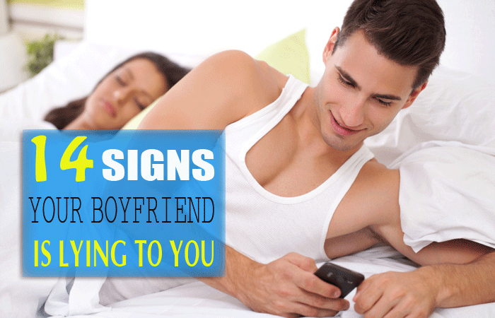 How to know when your boyfriend is lying