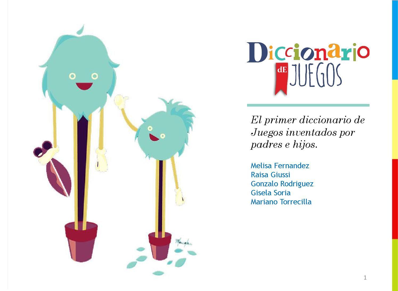 Diccionario De Juegos Juego Pinterest Padres Juego Y Hijos