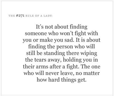 Finding Someone Who Will Never Leave No Matter How Hard Things Get