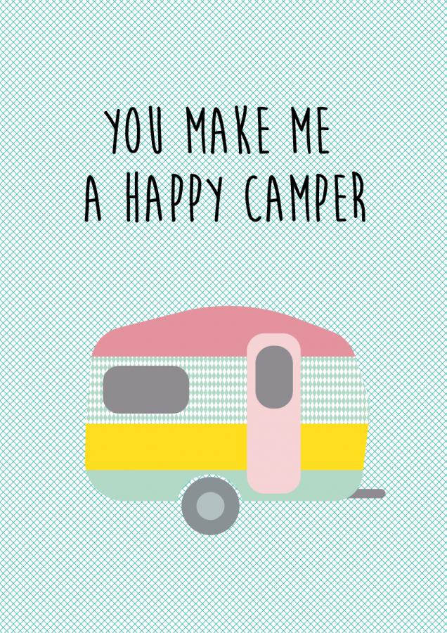poster you make me a happy camper