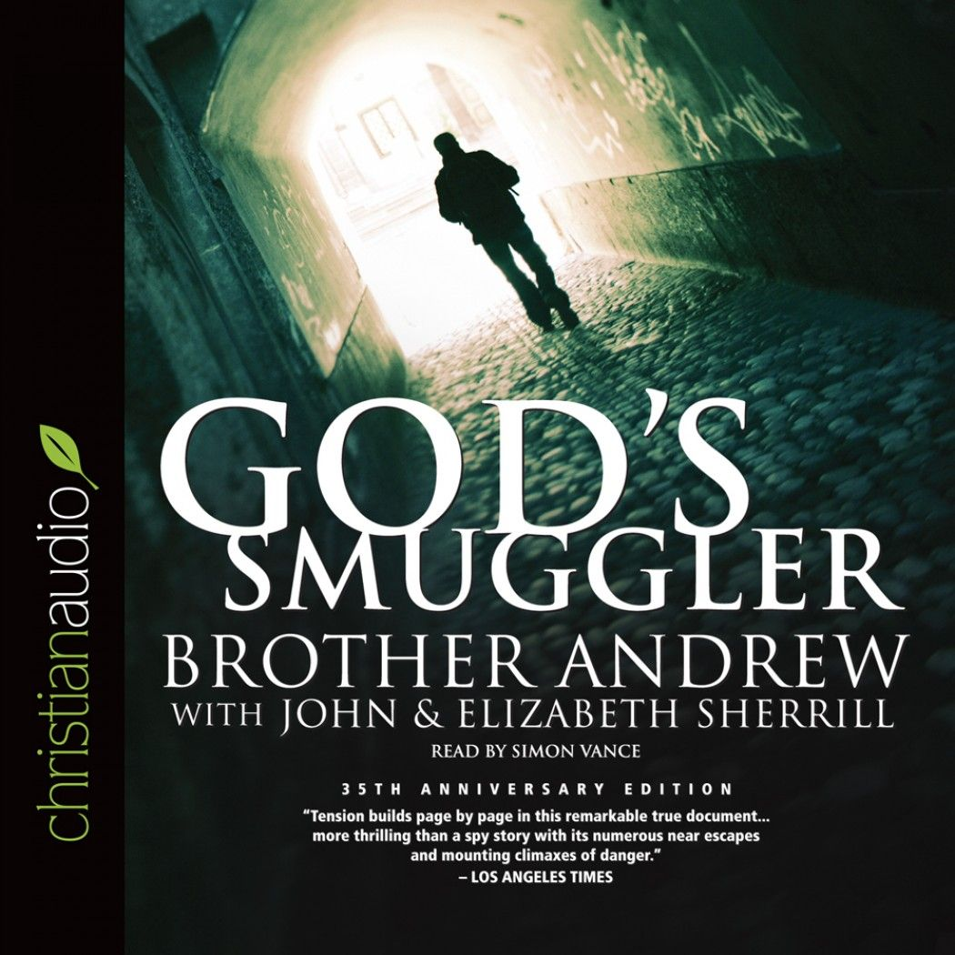 God S Smuggler By Brother Andrew Https Christianaudio Com Gods Smuggler Brother Andrew And John Elizabeth Sherrill Audiobook Downlo Audio Books God Brother