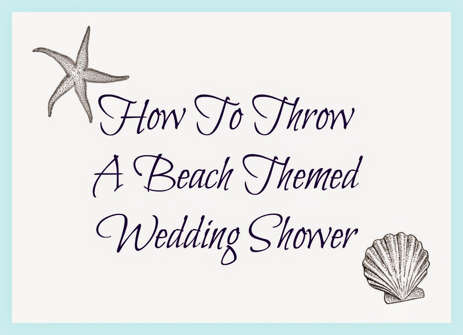 My Favorite Things: Jess\'s Beach Themed Wedding Shower // MOH // May ...