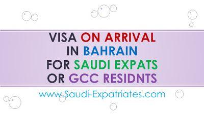 Visa On Arrival In Bahrain For Gcc Residents Visa Bahrain Arrivals