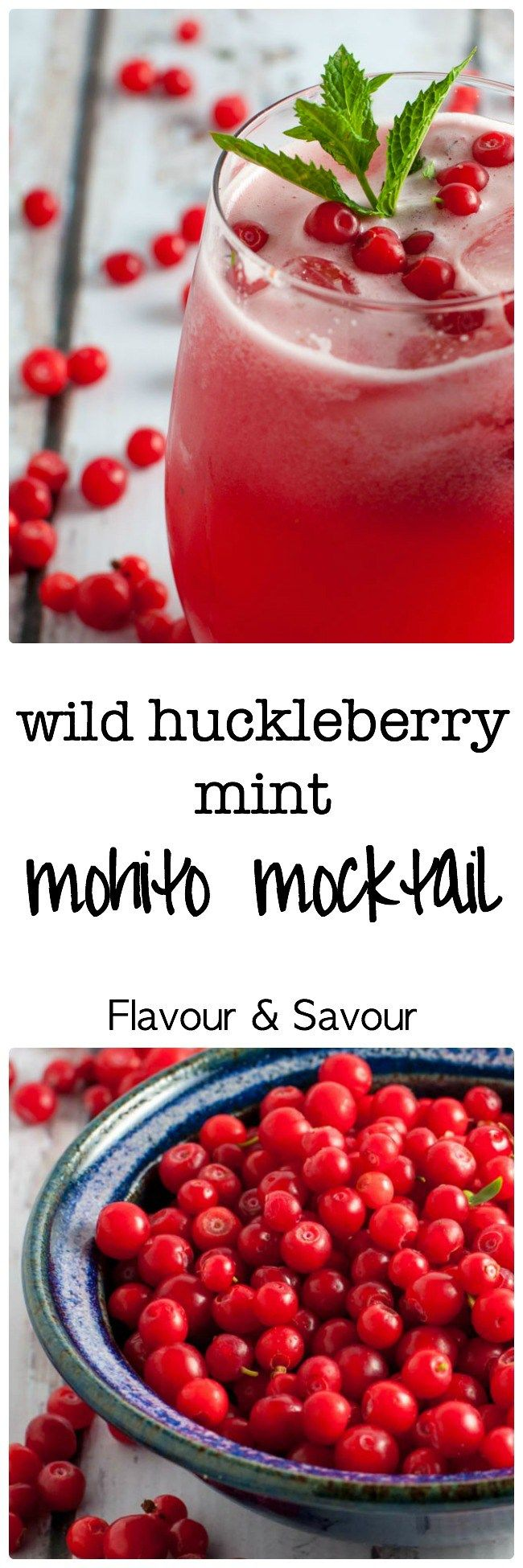 Wild Huckleberry Mint Mohito Mocktail (or make it a cocktail!) This refreshingly sweet and tart sparkling cocktail is delicately flavoured with mint and lime..  www.flavourandsavour.com