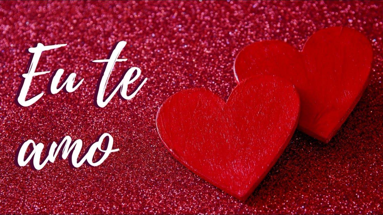 Eu Te Amo A Mais Linda Musica Gospel Romantica Te Amo Amor