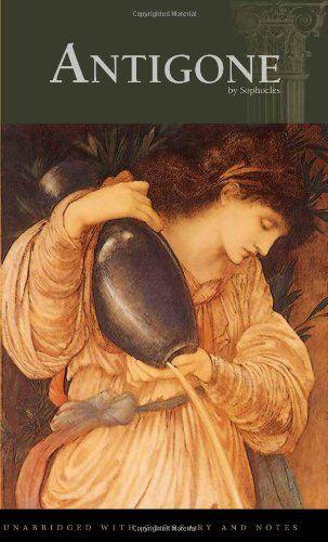 Antigone by Sophocles,http://www.amazon.com/dp/1580493882/ref=cm_sw_r_pi_dp_AWivtb1J0A3DFMVN