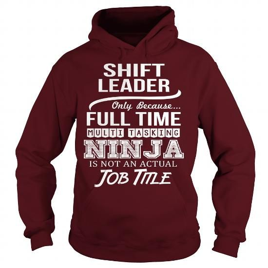 Awesome Tee For Shift Leader T Shirts, Hoodie Sweatshirts