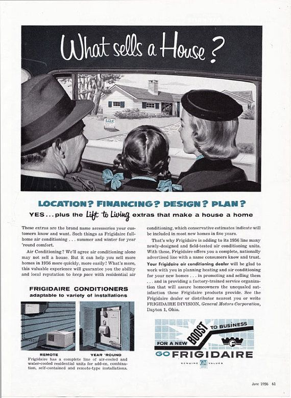 What Sells A House In 1956 According To Frigidaire It S Air