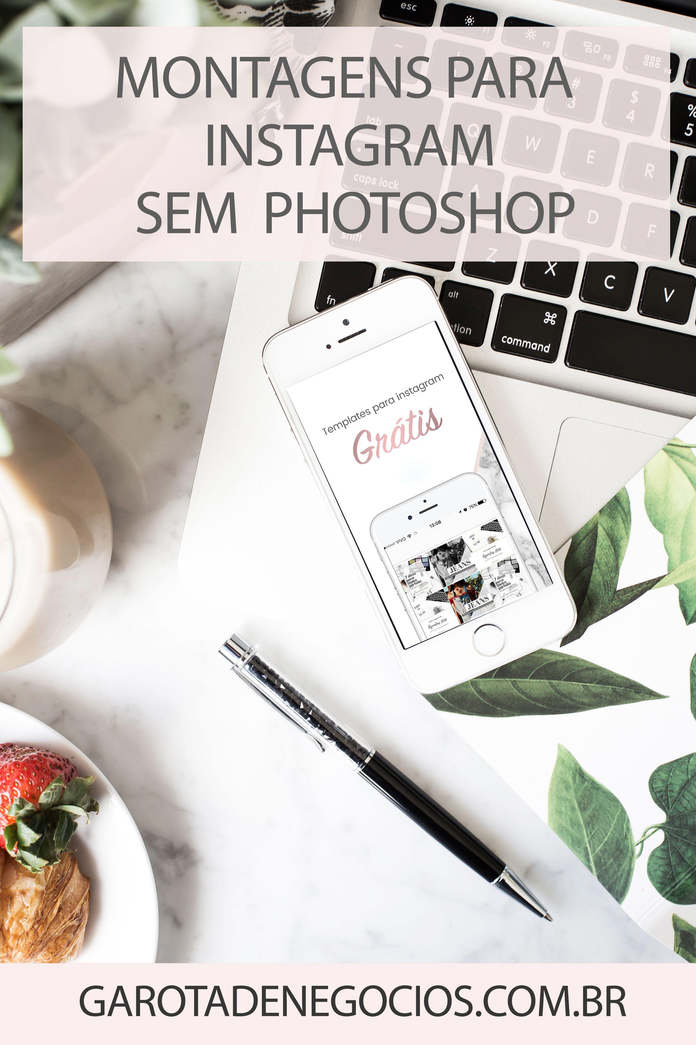 Fazer Montagens Para Instagram Sem Photoshop Garota De Negocios