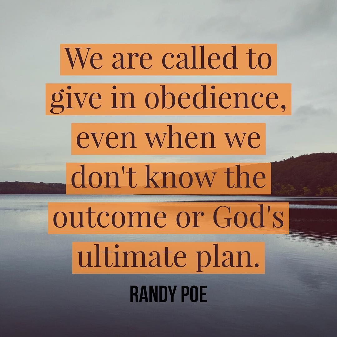 We are called to give in obedience, even when we don't know