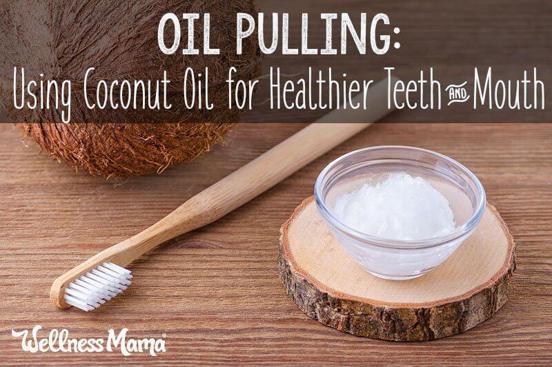 Oil Pulling Benefits: Wie man Kokosöl für gesunde Zähne verwendet   – Health & Wellness