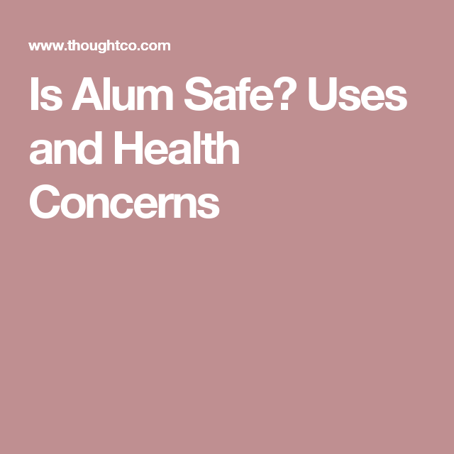 What You Need to Know About Alum in Food and Other ...