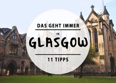 Glasgow ist unaufgeregt cool und wahrscheinlich einer der besten Wochenendtrip-Orte, um alle Leute in einer Reisegruppe glücklich zu machen.
