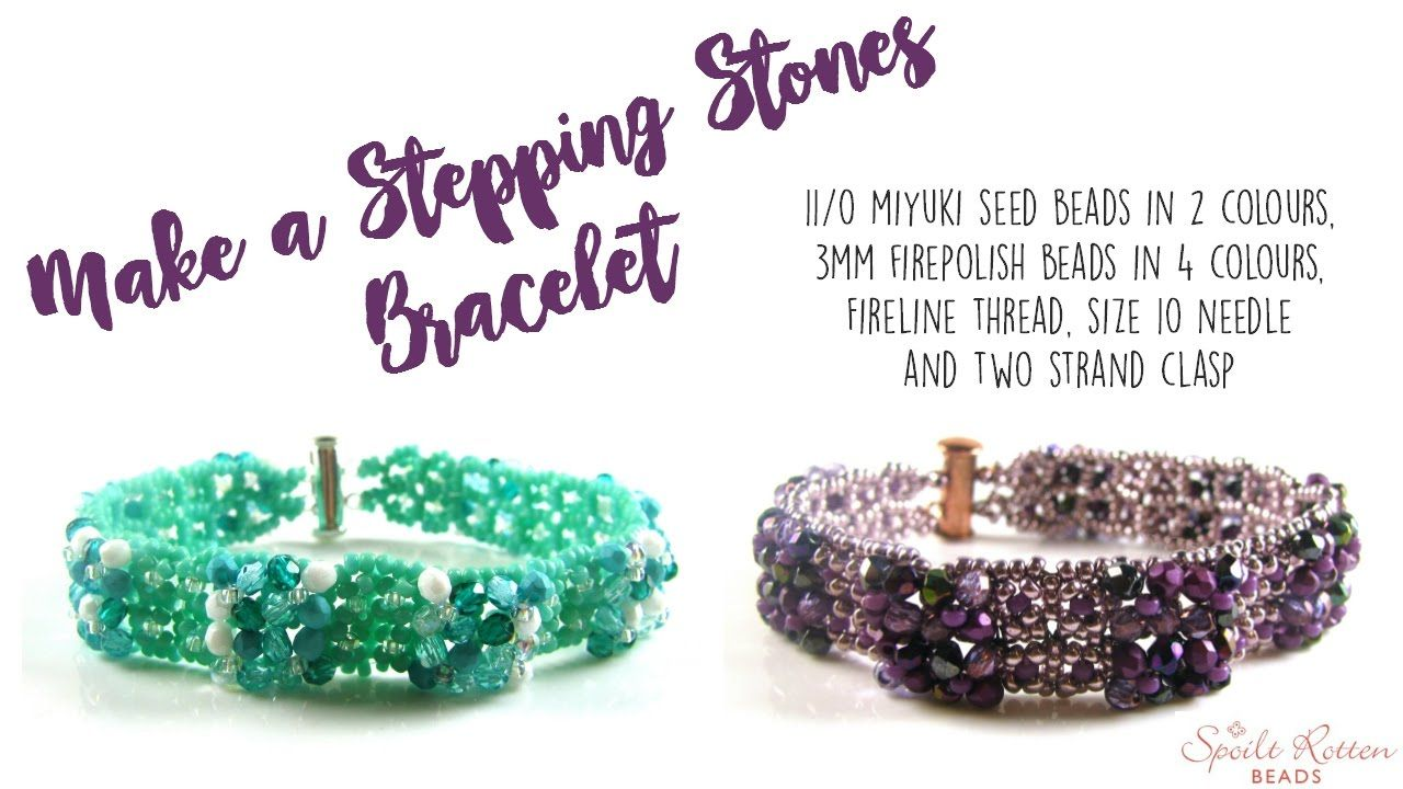 Stepping Stones Bracelet Tutorial - Right Angle Weave | Youtube ...