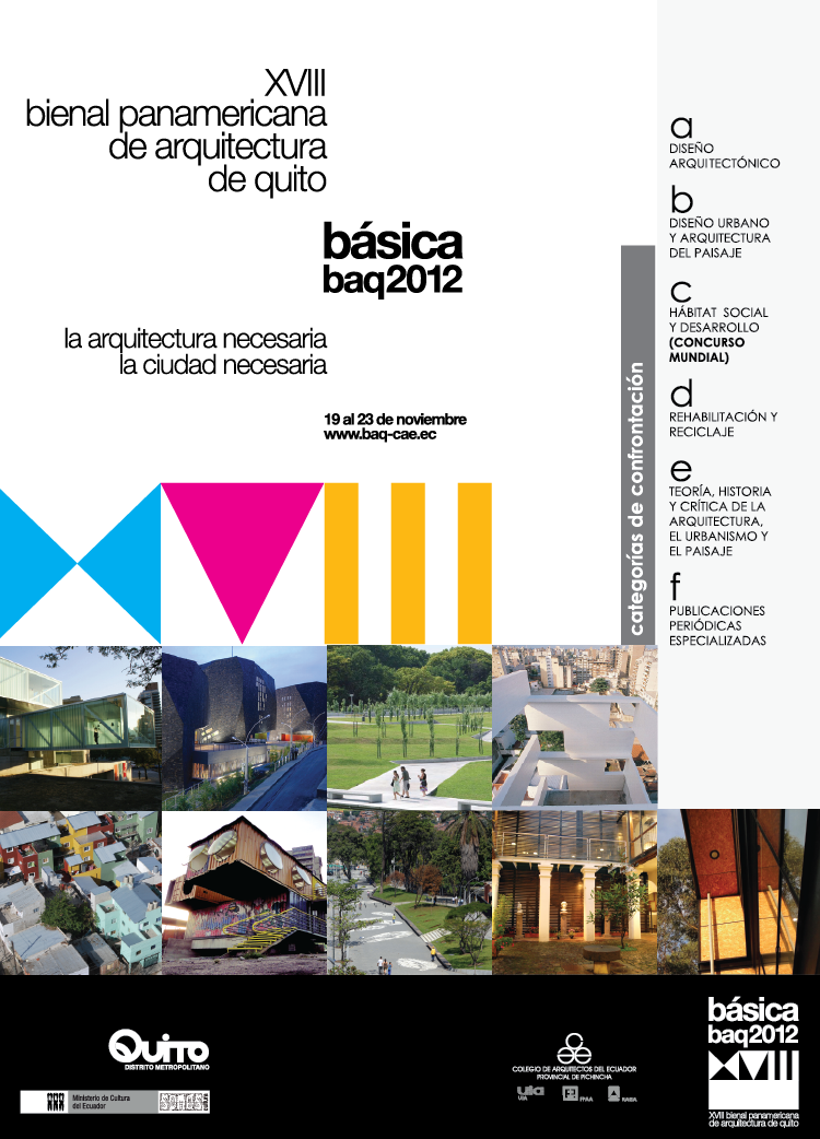 XVIII Bienal Panamericana de Arquitectura de Quito 2012 - Del 19 al 23 de Noviembre - Quito, Ecuador
