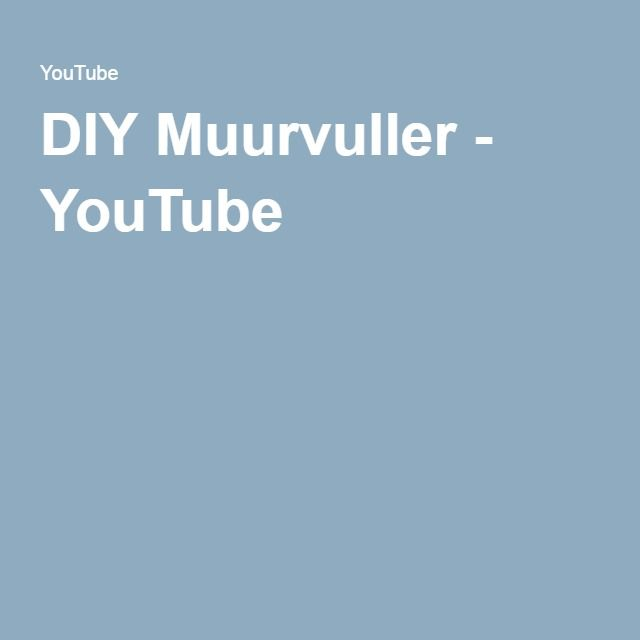 DIY Muurvuller - YouTube