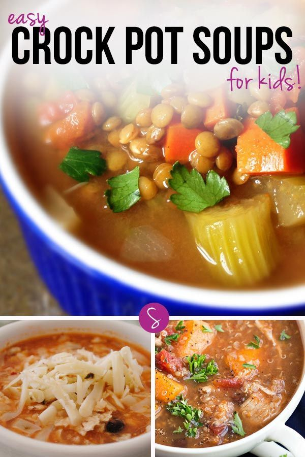 Easy crock pot soup recipes for kids to warm their tummies for Easy tasty soup recipes