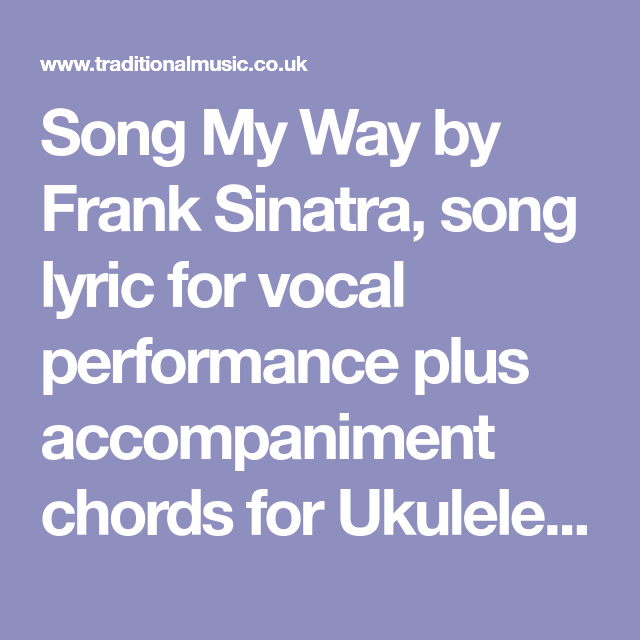 Song My Way by Frank Sinatra, song lyric for vocal performance plus ...