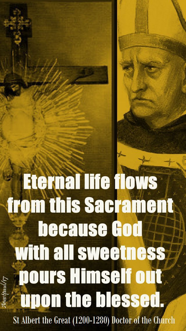 Eternal Life Flows From This Sacrament Because God With All