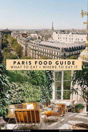 Photo of The Best Food in Paris: What to Eat and Where to Eat it — ckanani luxury travel & adventure