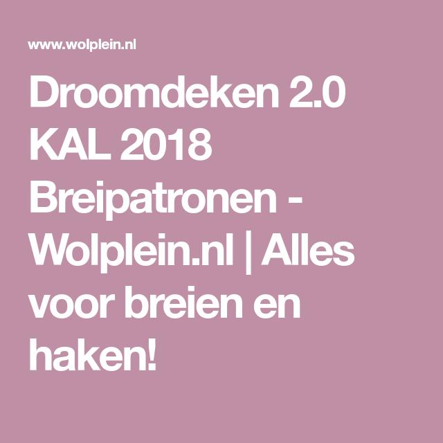 Droomdeken 20 Kal 2018 Breipatronen Vans Met And Blog