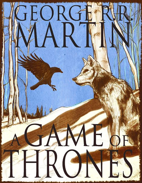 Game Of Thrones In A Song Of Ice And Fire By George R R Martin