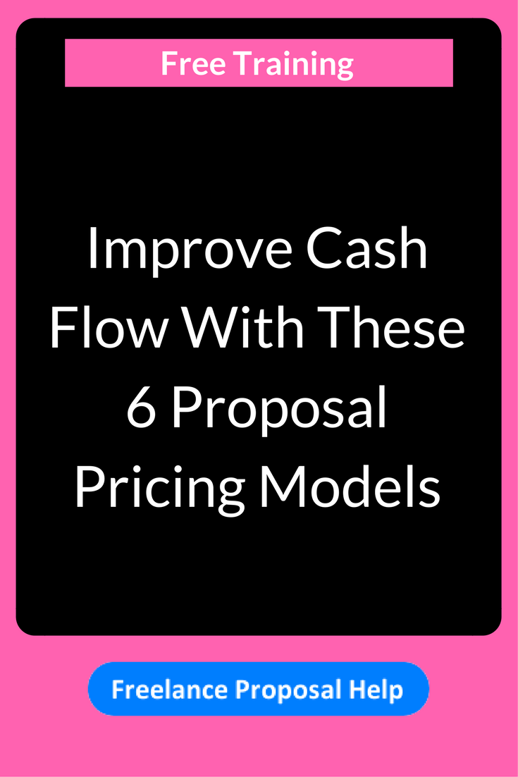 Improve Cash Flow With These  Proposal Pricing Models YouLl