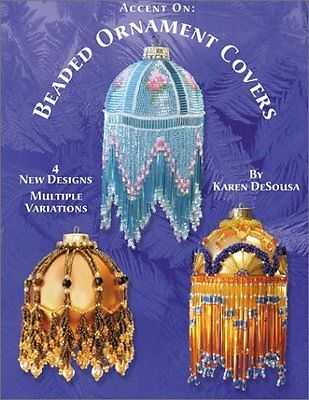 NEW Accent On: Beaded Ornament Covers by Karen DeSousa