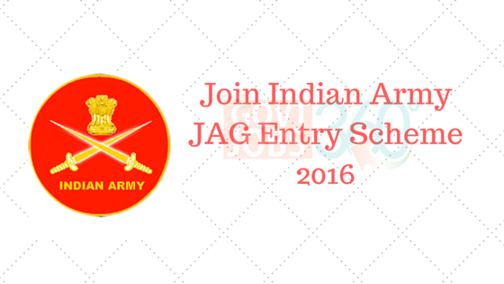 Join Indian Army JAG Entry Scheme 2016