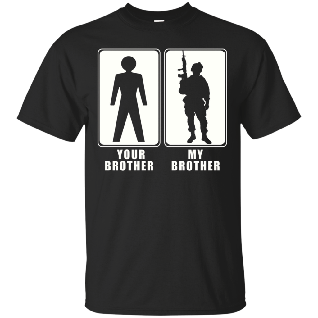 b6d41438 Proud Army Brother T-Shirt Your Brother My Brother | Bilitee 2 ...