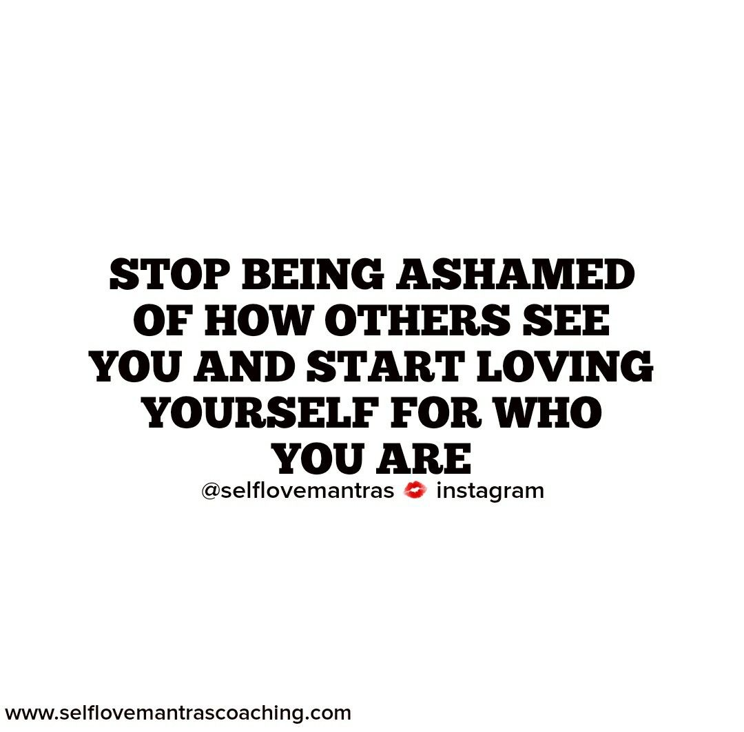 How to stop being ashamed of yourself and become confident 20