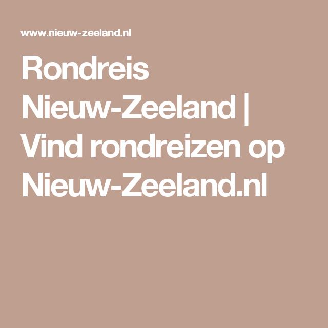 Rondreis Nieuw-Zeeland | Vind rondreizen op Nieuw-Zeeland.nl