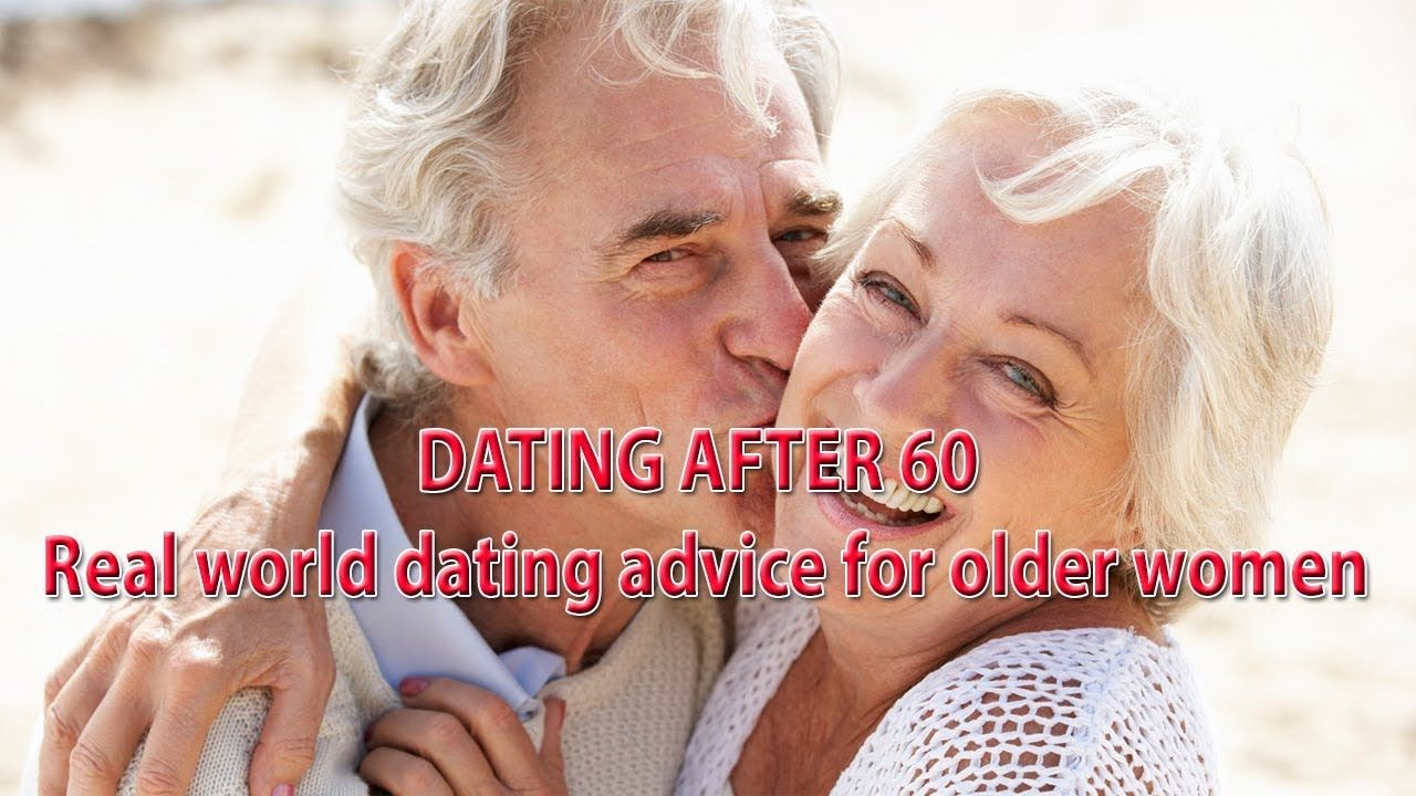 dating advice over 60