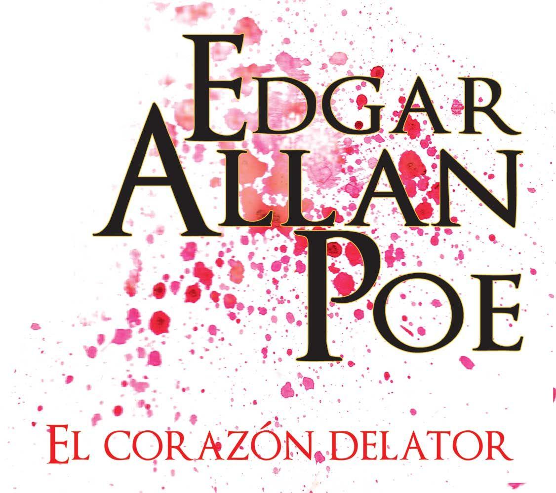 """Portada para el cuento """"El Corazón Delator"""" de Edgar Allan Poe."""