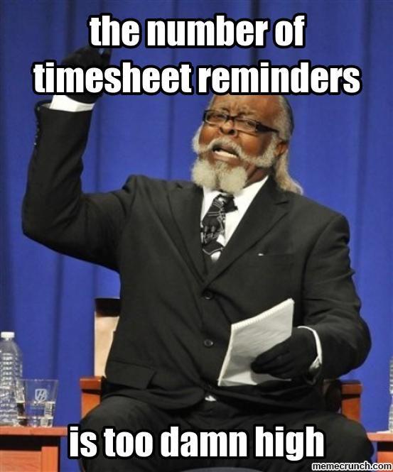 timesheet reminder My favorite words. Pinterest