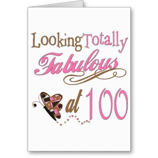Fabulous At 100 Years Old Card