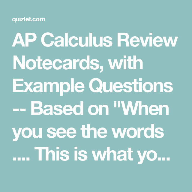 AP Calculus Review Notecards, with Example Questions -- Based on ...