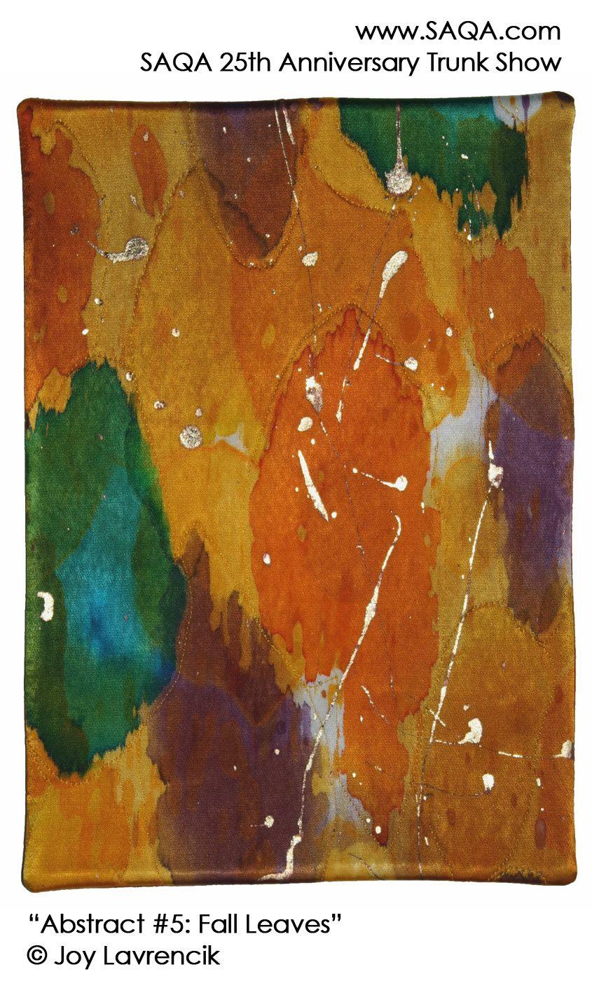 Art quilt by Joy Lavrencik #artquilts #SAQA