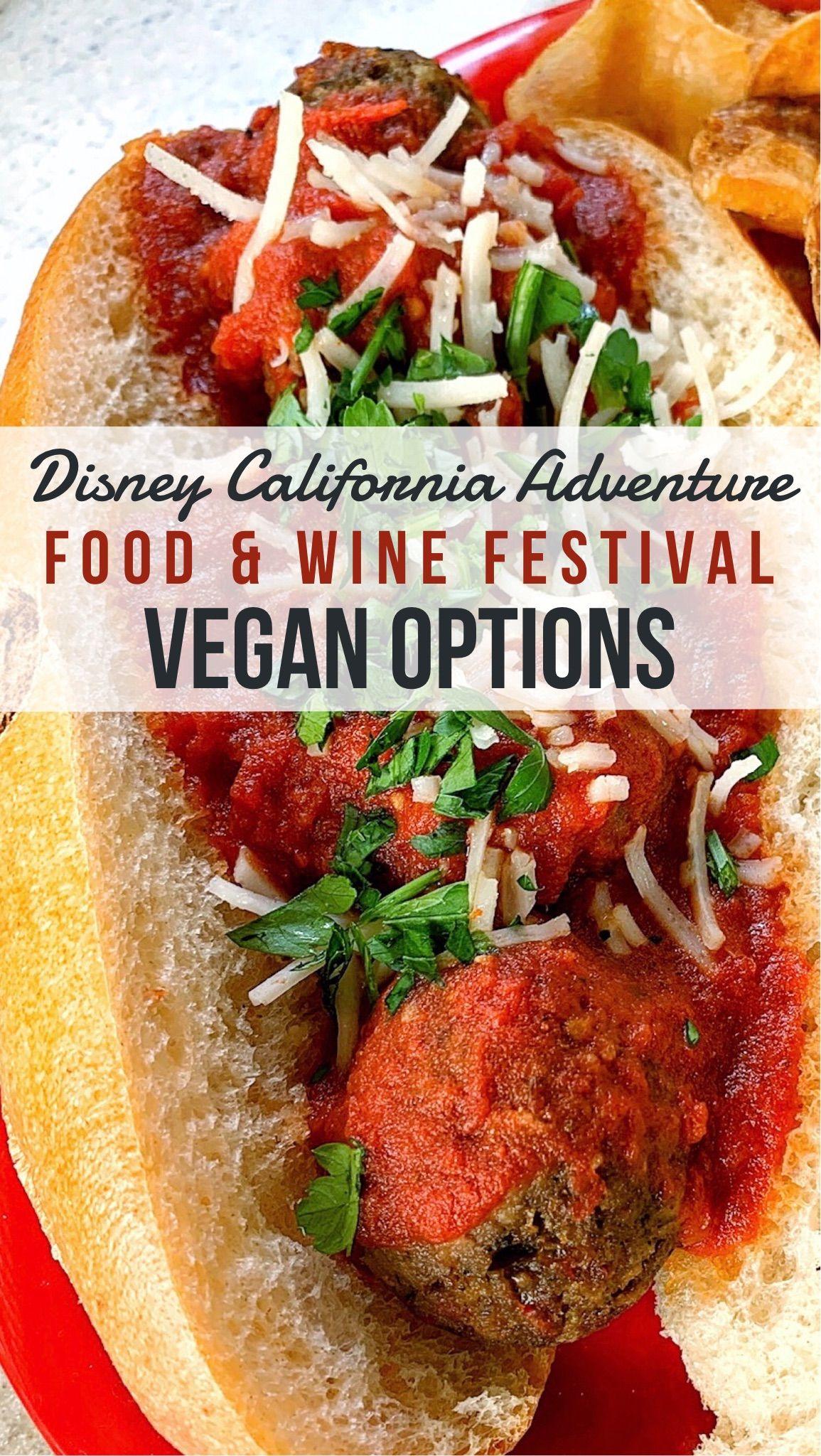 Vegan At The Disney California Adventure Food And Wine Festival In 2020 Wine Recipes Full Meal Recipes Wine Festival