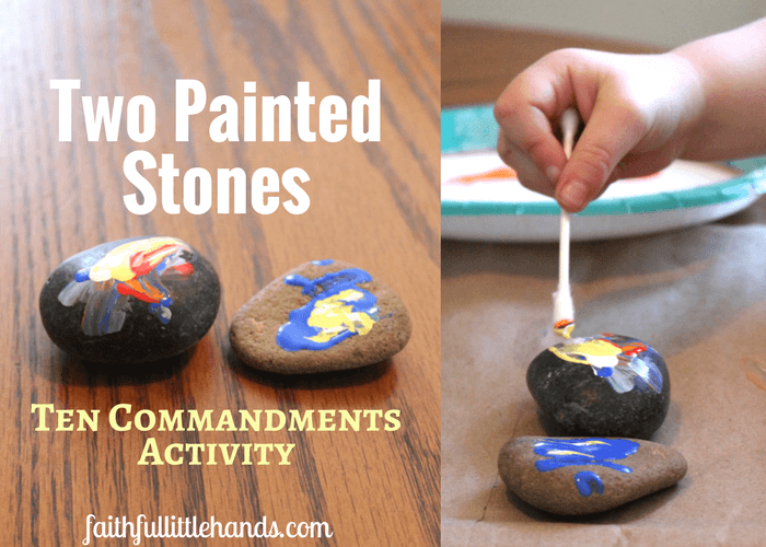 10 Commandments Activity: 2 Painted Stones - Easy toddler Bible ...