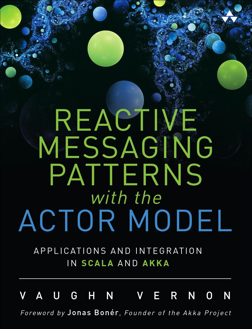 Reactive Messaging Patterns With The Actor Model Applications And