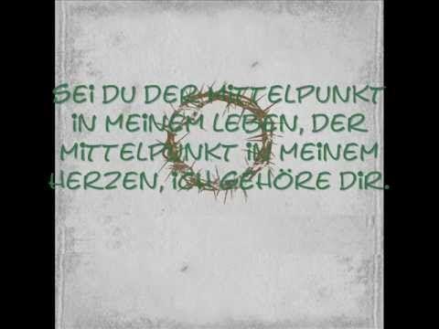 Gott und König - Mittelpunkt lyrics GLAUBENSZENTRUM LIVE.wmv