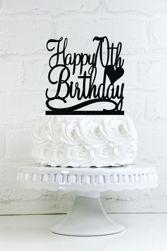 Happy 70th Birthday Cake Topper Or Sign By WyaleDesigns On Etsy