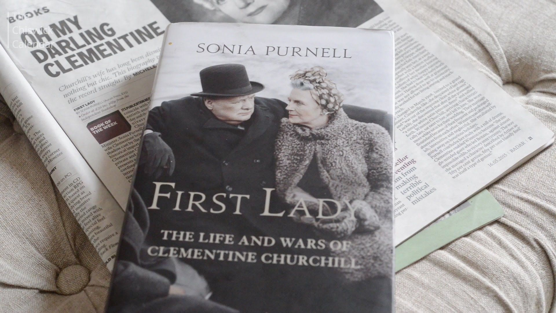 First Lady: The Life and Wars of Clementine Churchill by