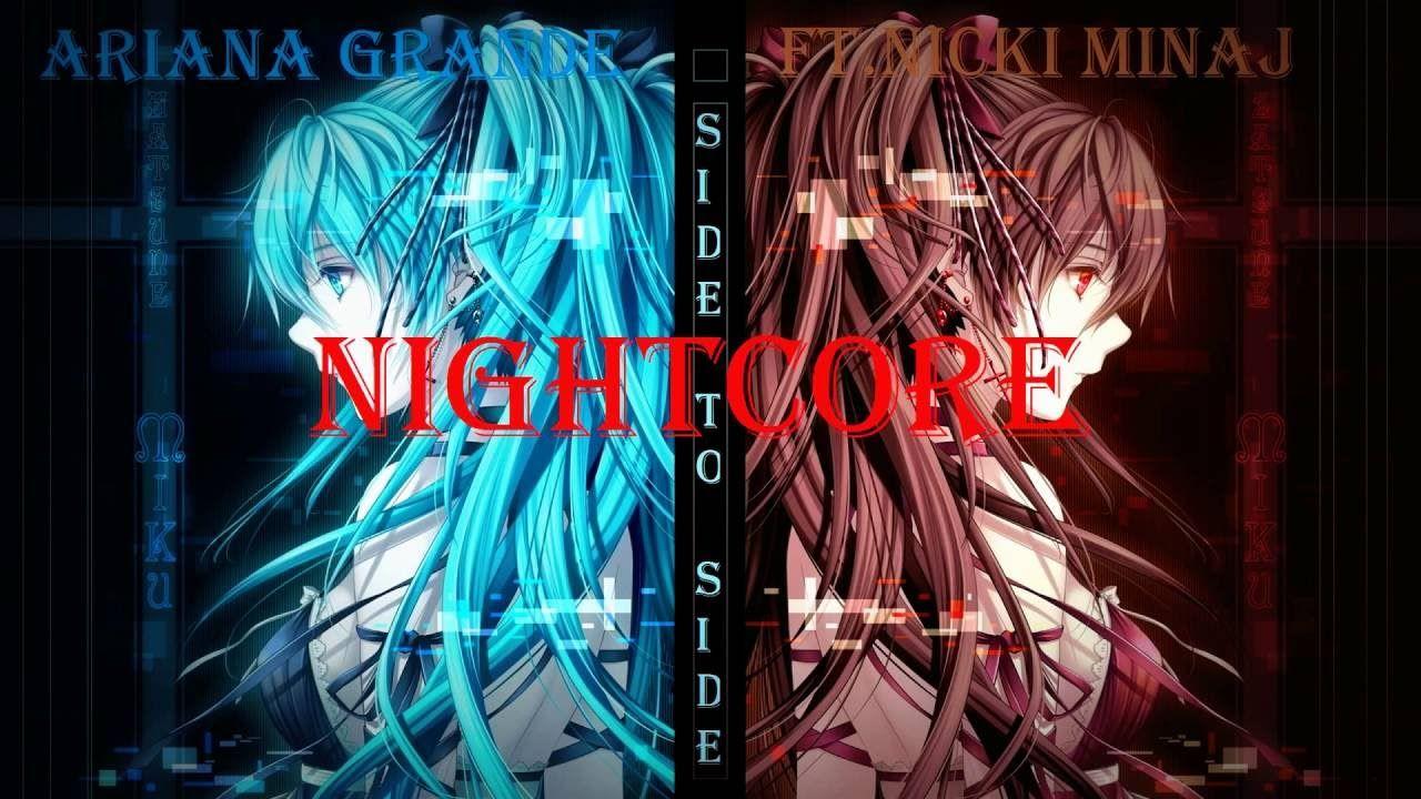 Side to Side - Nightcore