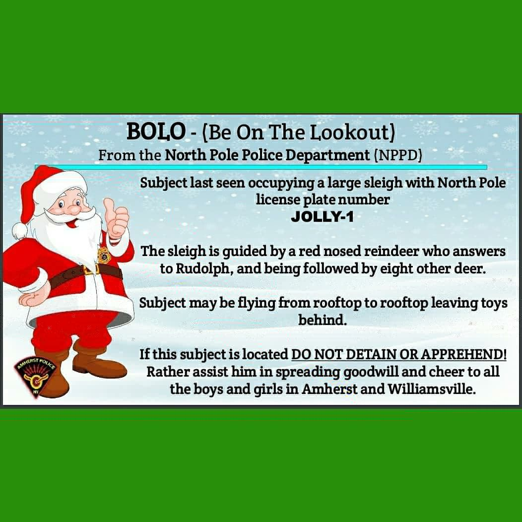 Amherst Police Ny Bolo Be On The Lookout From The North Pole Police Department Nppd Northpole Northpole Police North Pole Police Department